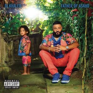DJ KHALED-FATHER OF ASAHD