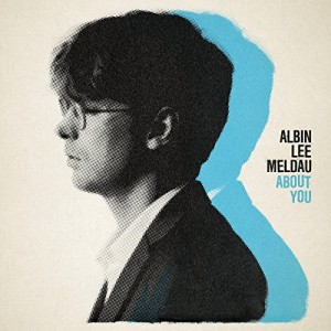 ALBIN LEE MELDAU-ABOUT YOU