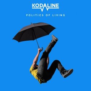 KODALINE-POLITICS OF LIVING (COLOURED)