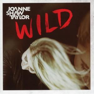 JOANNE SHAW TAYLOR-WILD
