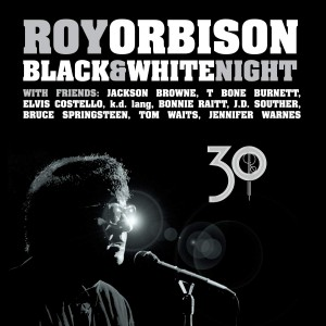 ROY ORBISON-BLACK & WHITE NIGHT 30