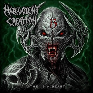 MALEVOLENT CREATION-13TH BEAST