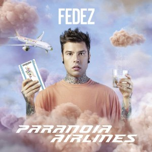 FEDEZ-PARANOIA AIRLINES