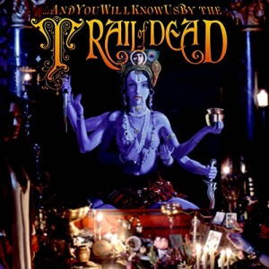 AND YOU WILL KNOW US BY THE TRAIL OF DEAD-MADONNA