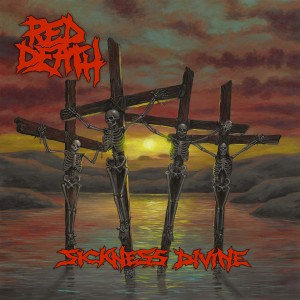 RED DEATH-SICKNESS DIVINELTD