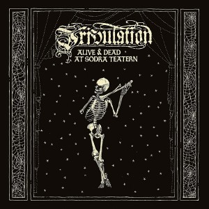TRIBULATION-ALIVE & DEAD AT SODRA TEATERN (LP+CD)