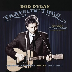 BOB DYLAN-BOOTLEG SERIES 15: TRAVELIN´ THRU, 1967.1969