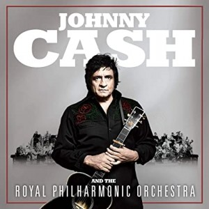 JOHNNY CASH-JOHNNY CASH AND THE ROYAL PHILHARMONIC ORCHESTRA