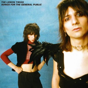 LEMON TWIGS THE-SONGS FOR THE GENERAL PUBLIC (LTD O