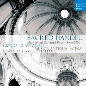 MUSICA ANTIQUA LATINA-SACRED HANDEL - MUSIC FOR THE CARMELITAN VESPERS