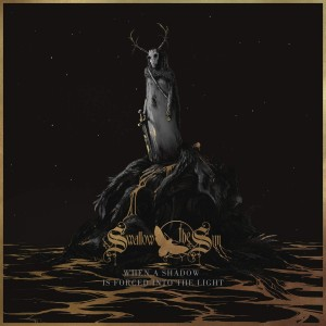 SWALLOW THE SUN-WHEN A SHADOW IS FORCED..