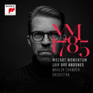 LEIF OVE ANDSNES-MOZART MOMENTUM - 1785 MAHLER CHAMBER ORCHESTRA