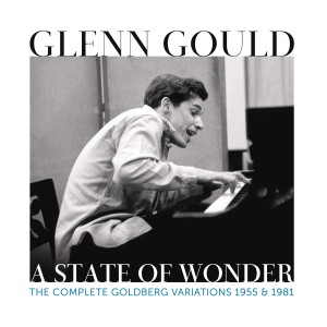 GLENN GOULD-A STATE OF WONDER: THE..