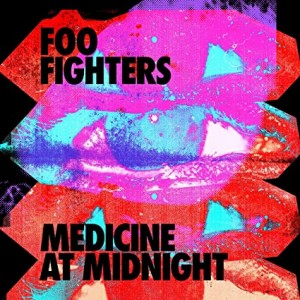FOO FIGHTERS-MEDICINE AT MIDNIGHT
