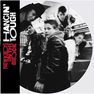 NEW KIDS ON THE BLOCK-HANGIN´ TOUGH (PICTURE DISC)