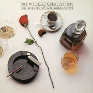BILL WITHERS-GREATEST HITS