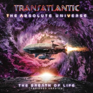 TRANSATLANTIC-THE ABSOLUTE UNIVERSE: THE BREATH OF LIFE
