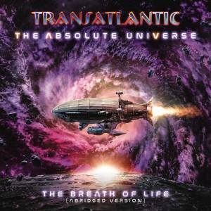 TRANSATLANTIC-THE ABSOLUTE UNIVERSE: THE BREATH OF LIFE