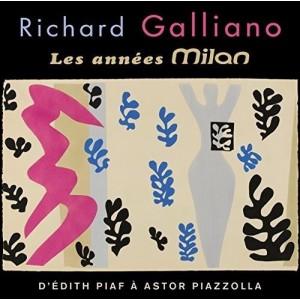 RICHARD GALLIANO-LES ANNEES MILAN