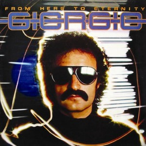 GIORGIO MORODER-FROM HERE TO ETERNITY (REMASTERED)