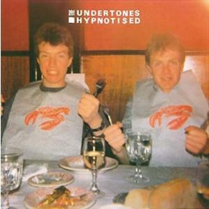 UNDERTONES-HYPNOTISED