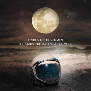 ECHO & THE BUNNYMEN-THE STARS, THE OCEANS & THE MOON