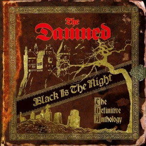 DAMNED-BLACK IS THE NIGHT: THE DEFINITIVE ANTHOLOGY