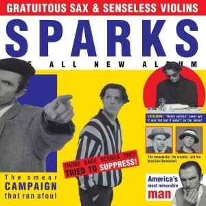 SPARKS-GRATUITOUS SAX & SENSELESS VIOLINS DLX