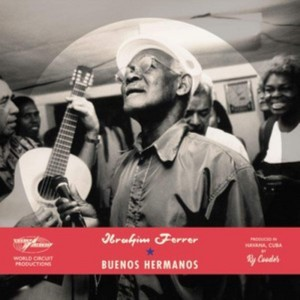 IBRAHIM FERRER-BUENOS HERMANOS