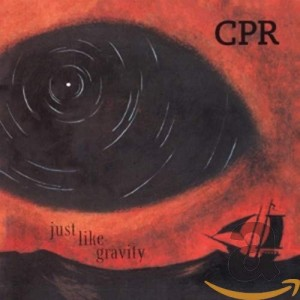 CPR-JUST LIKE GRAVITY