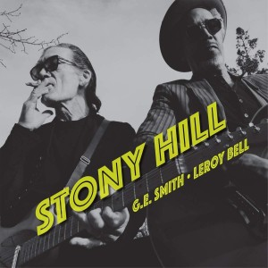 G.E. SMITH & LEROY BELL-STONY HILL