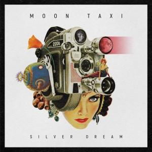 MOON TAXI-SILVER DREAM (VINYL)