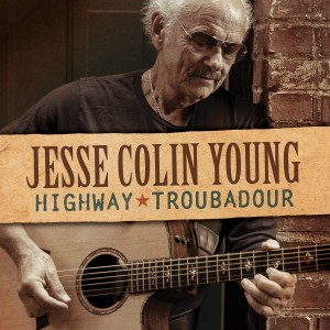 JESSE COLIN YOUNG-HIGHWAY TROUBADOUR
