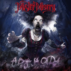 MISTER MISERY-A BRIGHTER SIDE OF DEATH