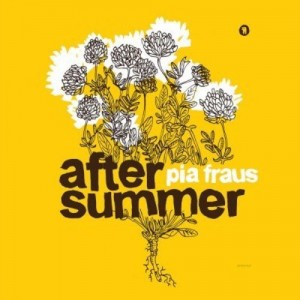 PIA FRAUS-AFTER SUMMER