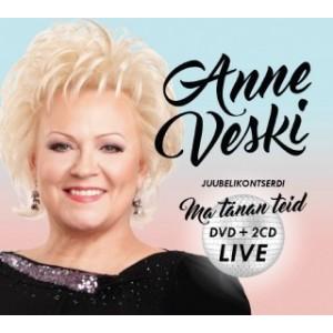 ANNE VESKI-JUUBELIKONTSERTI MA TÄNAN TEID LIVE (2CD/DVD)