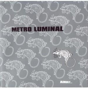 METRO LUMINAL-AINULT...