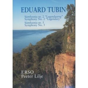 EDUARD TUBIN SÜMFOONIAD 2 JA 5-ERSO-P. LILJE