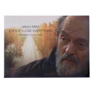 ARVO PÄRT-EVEN IF I LOSE EVERYTHING