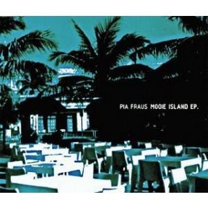 PIA FRAUS-MOOIE ISLAND EP