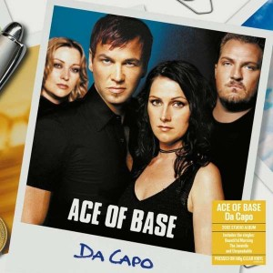 ACE OF BASE-DA CAPO