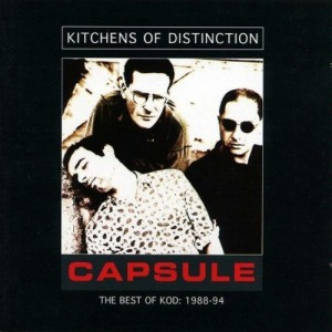 KITCHENS OF DISTINCTION-CAPSULE:THE BEST OF KOD 1988-94