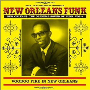 VARIOUS ARTISTS-NEW ORLEANS FUNK VOLUME 4: THE ORIGINAL SOUND OF FUNK