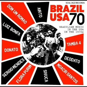 VARIOUS ARTISTS-BRAZIL USA 70: BRASILIAN MUSIC IN THE USA IN THE 1970S