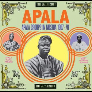 VARIOUS ARTISTS-APALA: APALA GROUPS IN NIGERIA 1967-70