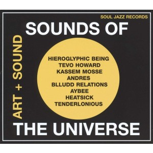 VARIOUS ARTISTS-SOUNDS OF THE UNIVERSE: ART + SOUND 2012-2015