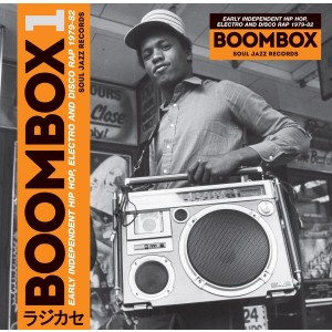 VARIOUS ARTISTS-BOOMBOX 1: EARLY INDEPENDENT HIP HOP, ELECTRO AND DISCO RAP 1979-82
