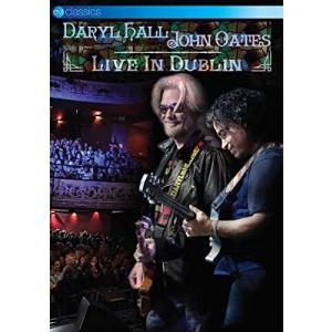 DARYL HALL & JOHN OATES-LIVE IN DUBLIN