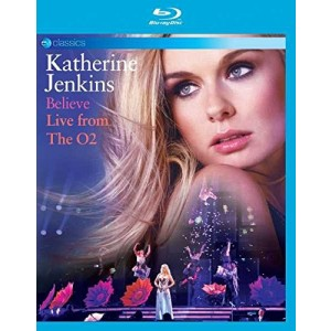 KATHERINE JENKINS-BELIEVE: LIVE FROM THE O2