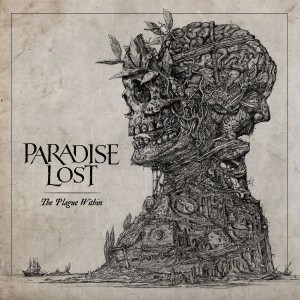 PARADISE LOST-THE PLAGUE WITHIN